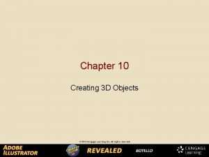 Chapter 10 Creating 3 D Objects Extruding Objects