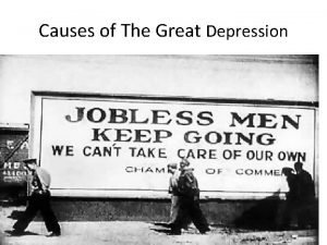 Causes of The Great Depression Consumer Goods After