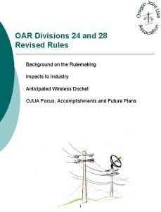 OAR Divisions 24 and 28 Revised Rules Background