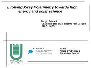 Evolving Xray Polarimetry towards high energy and solar