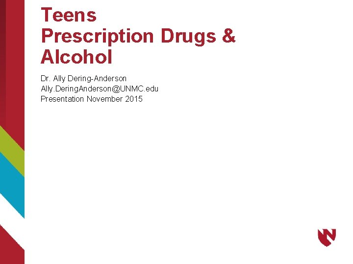 Teens Prescription Drugs Alcohol Dr Ally DeringAnderson Ally