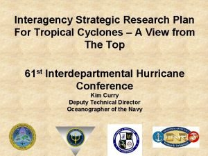 Interagency Strategic Research Plan For Tropical Cyclones A
