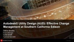 Autodesk Utility Design AUD Effective Change Management at