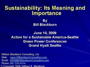 Sustainability Its Meaning and Importance By Bill Blackburn