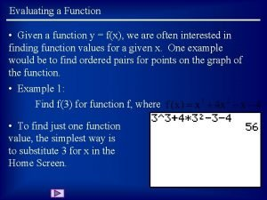 Evaluating a Function Given a function y fx