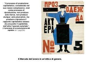 Il processo di produzione capitalistico considerato nel suo