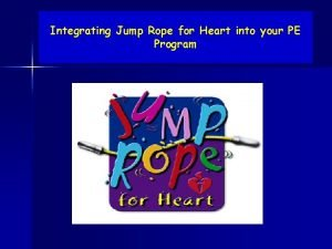 Integrating Jump Rope for Heart into your PE