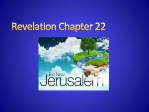 Revelation Chapter 22 Great White Throne Judgment And