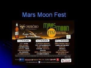 Mars Moon Fest Otvorenje Veliki open air Mars