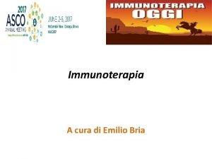 Immunoterapia A cura di Emilio Bria Neoadjuvant nivolumab