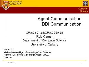 Computer Science Agent Communication BDI Communication CPSC 601