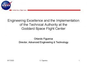 Goddard Space Flight Center Engineering Excellence and the