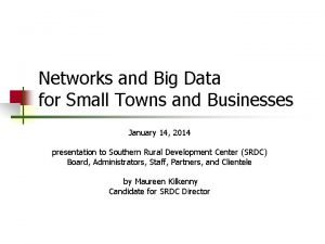 Networks and Big Data for Small Towns and