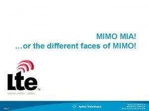 MIMO MIA or the different faces of MIMO