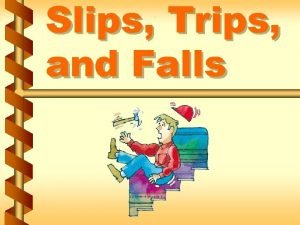 Slips Trips and Falls Fall Factors v Friction