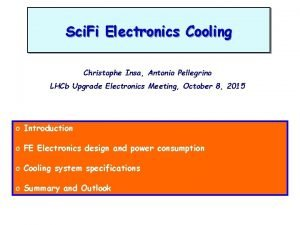 Sci Fi Electronics Cooling Christophe Insa Antonio Pellegrino