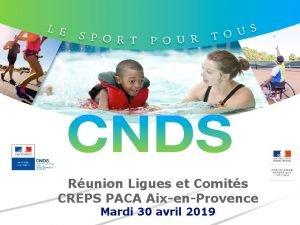 Runion Ligues et Comits CREPS PACA AixenProvence Mardi
