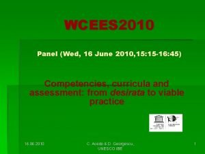 WCEES 2010 Panel Wed 16 June 2010 15