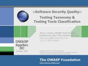 Software Security Quality Testing Taxonomy Testing Tools Classification