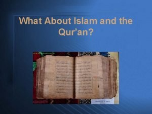 What About Islam and the Quran What About