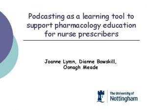 Podcasting as a learning tool to support pharmacology