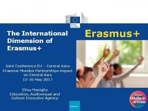 Erasmus The International Dimension of Erasmus Joint Conference