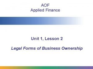 AOF Applied Finance Unit 1 Lesson 2 Legal