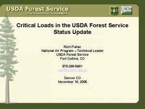 Critical Loads in the USDA Forest Service Status
