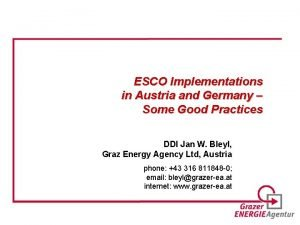 ESCO Implementations in Austria and Germany Some Good