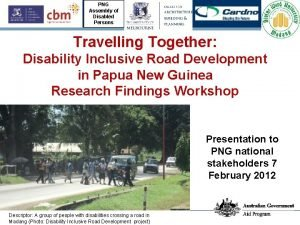 PNG Assembly of Disabled Persons Travelling Together Disability