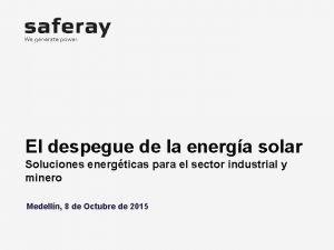 El despegue de la energa solar Soluciones energticas