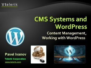 CMS Systems and Word Press Content Management Working