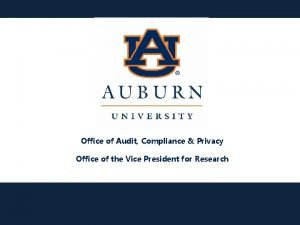 Office of Audit Compliance Privacy Office of the