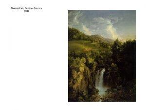 Thomas Cole Genesee Scenery 1847 Thomas Cole Notch