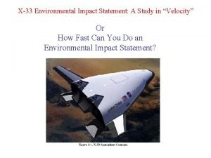 X33 Environmental Impact Statement A Study in Velocity
