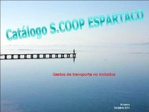 Gastos de transporte no incluidos LOS MEJORES PRODUCTOS