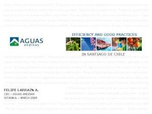 EFFICIENCY AND GOOD PRACTICES IN SANTIAGO DE CHILE