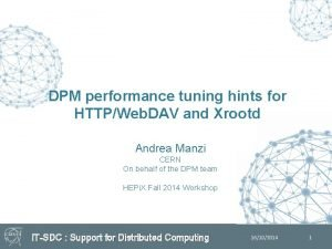 DPM performance tuning hints for HTTPWeb DAV and
