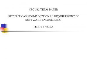 CSC 532 TERM PAPER SECURITY AS NONFUNCTIONAL REQUIREMENT