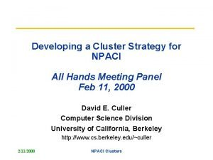 Developing a Cluster Strategy for NPACI All Hands