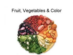 Fruit Vegetables Color RED Action Confidence Courage Vitality