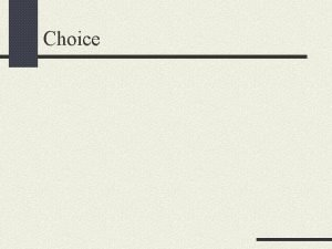 Choice Q What is the Optimal Choice Budget