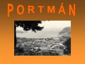 PORTMAN Although its name looks English it is