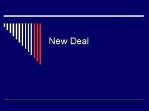 New Deal Election 1932 o Rep Herbert Hoover