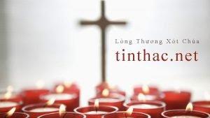 Lng Thng Xt Cha tinthac net PHN 45
