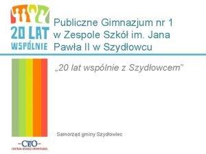 Publiczne Gimnazjum nr 1 w Zespole Szk im