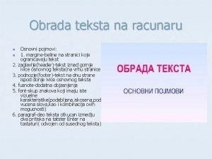 Obrada teksta na racunaru Osnovni pojmovi n 1