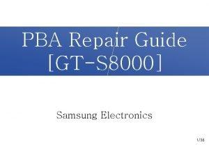 PBA Repair Guide GTS 8000 Samsung Electronics 136