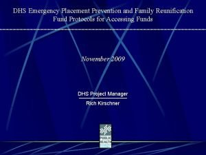 DHS Emergency Placement Prevention and Family Reunification Fund