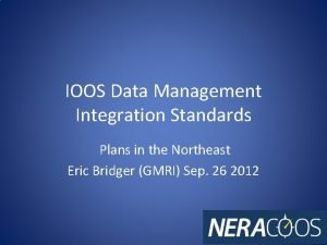 IOOS Data Management Integration Standards Plans in the